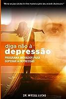 Diga não a depressão