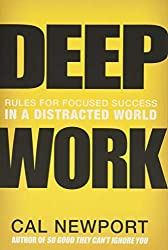Time management books - Deep Work: Rules for Focused Success in a Distracted World