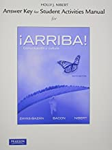 By Eduardo Zayas-Bazan Answer Key for the Student Activities Manual for ?Arriba!: Comunicaci??n y cultura (6th Edition)