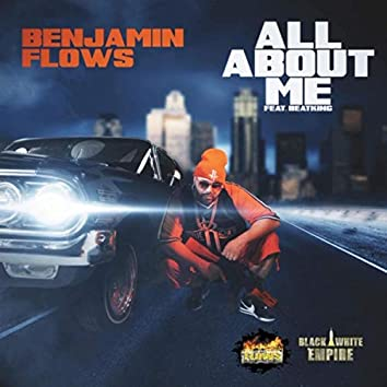 All About Me (feat. Beat King)