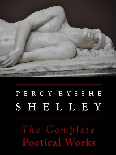 Download Shelley: The Complete Poetical Works (Annotated) (Oxford Edition) (English Edition) B0098M09MK