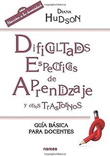 Dificultades especificas de aprendizaje: Guía básica para docentes: 210 (Educación Hoy)