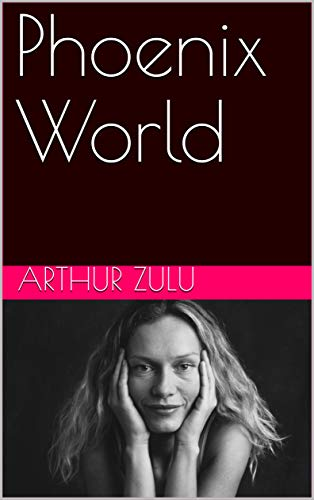 Phoenix World (English Edition)