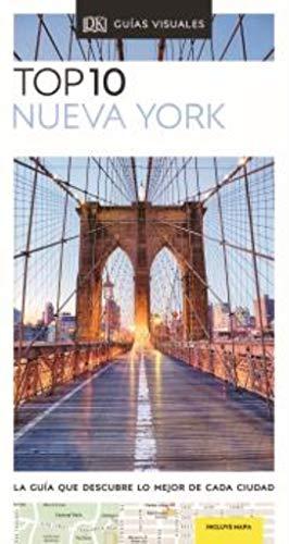 TOP 10 NUEVA YORK: La guía que descubre lo mejor de cada ciudad (Guías Top10)