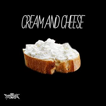 Cream and Cheese