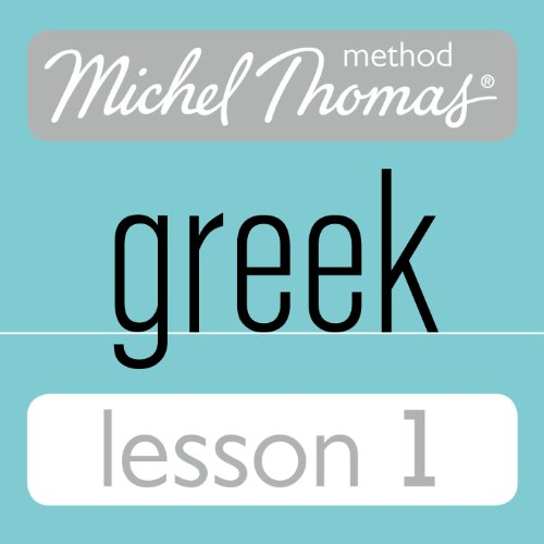 Michel Thomas Beginner Greek, Lesson 1 cover art