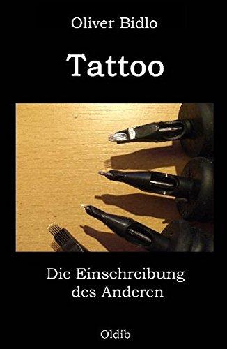 Tattoo: Die Einschreibung des Anderen
