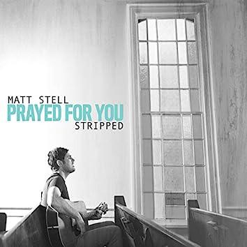 Prayed For You (Wedding Version)