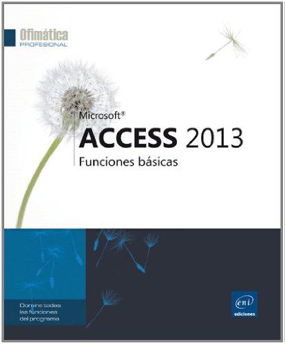 Access 2013. Funciones Básicas