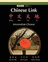 Chinese Link: Zhongwen Tiandi, Intermediate Chinese, Level 2 Part 1