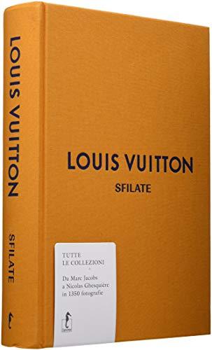 Louis Vuitton. Sfilate. Tutte le collezioni