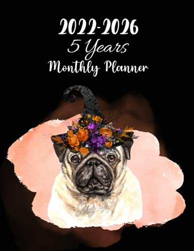 Cute Pug 2022-2026 5 Years Monthly Planner: At A Glance 60 Months Monthly Schedule Organizer & Agenda with US-Australia-Canada Holidays, Yearly ... Pug Lovers| Xmas Gifts| Thanksgiving Gifts|