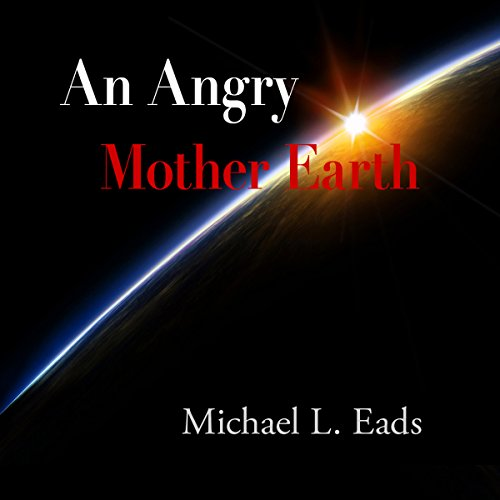An Angry Mother Earth audiobook cover art