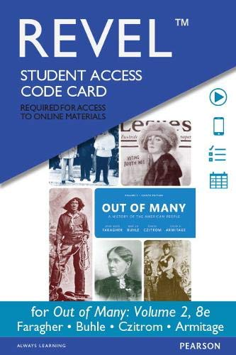 Revel for Out of Many: A History of the American People, Volume 2 -- Access Card (8th Edition)
