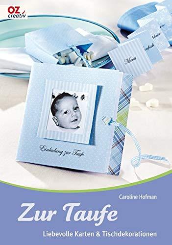 Zur Taufe: OZ creativ - Liebevolle Karten & Tischdekorationen