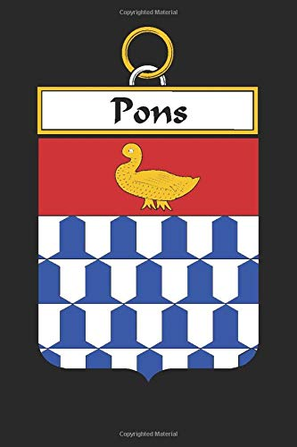 Pons: Pons Coat of Arms and Family Crest Notebook Journal (6 x 9 - 100 pages)