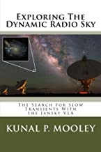 Exploring The Dynamic Radio Sky: The Search for Slow Transients With the Jansky VLA