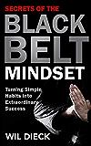黑带思维的秘密:把简单的习惯变成非凡的成功