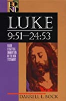 Luke 9:51-24:53 (Baker Exegetical Commentary on the New Testament) by Darrell L. Bock(1996-05-01)