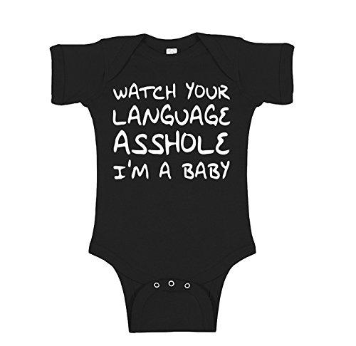Watch Your Language Asshole Im a Baby Novelty Infant Baby Unisex Bodysuit - Black - 0-3 Months