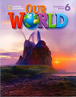 OUR WORLD 6 ST+CD BRITISH EDITION NATIN16EP (National Geographic Our World British English)