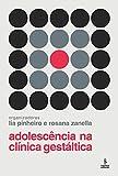 Adolescência na clínica gestáltica (Portuguese Edition)