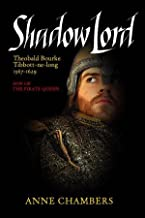 Shadow Lord: Theobald Bourke Tibbott-ne-Long Son of the Pirate Queen, Grace O'Malley by Anne Chambers (2007-08-02)