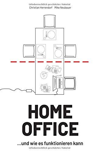 HOME OFFICE …und wie es funktionieren kann
