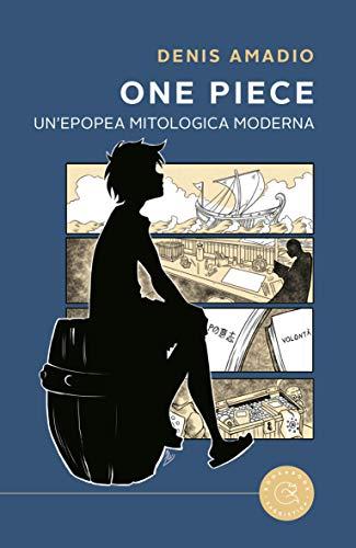 One Piece - Epopea mitologica moderna
