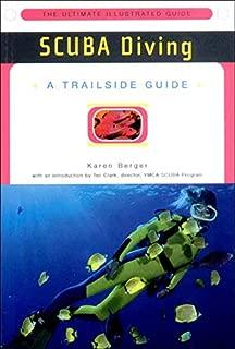 A Trailside Guide: Scuba Diving (Trailside Guides)