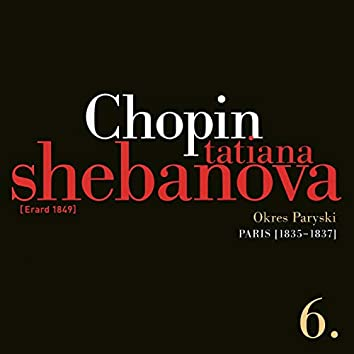 Fryderyk Chopin: Solo Works and with Orchestra 6 - Paris (1835-1837)