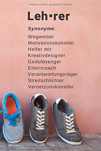 Lehrer Notizbuch Synonyme I Geschenk: 120 Seiten I DIN A5 I Journal Tagebuch I dotted gepunktet
