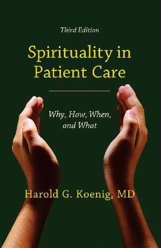 Spirituality in Patient Care: Why, How, When, and What (English Edition)