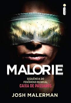 Malorie – Sequência de Caixa de Pássaros por [Josh Malerman]