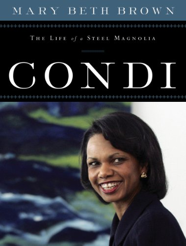 Condi: The Life of a Steel Magnolia (English Edition)