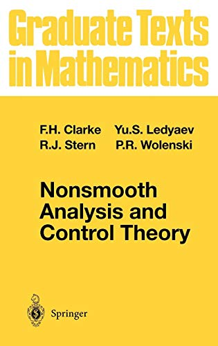Nonsmooth Analysis and Control Theory (Graduate Texts in Mathematics (178), Band 178)