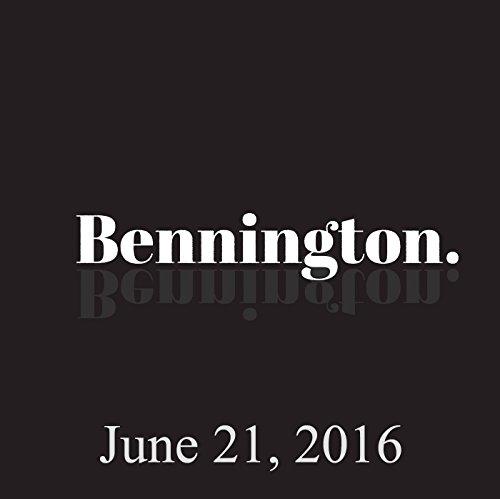 Bennington, June 21, 2016 audiobook cover art