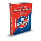 Guide des Relais Routiers 2020 (2020)
