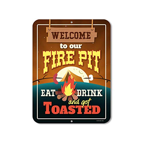 BIT SITNG Welcome To Our Fire Pit Eat Drink And Get Toasted-Retro Wall Art Vintage Metal Tin Sign Wall Decor Poster Mature man Living prompt Plaque New Aluminum Sign 8X12Inch