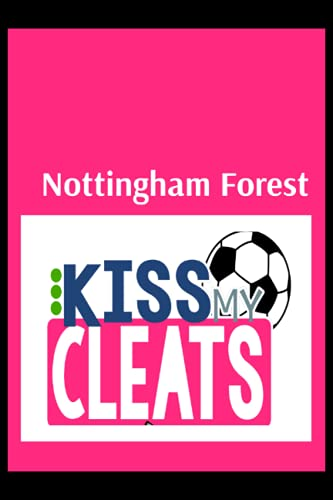Nottingham Forest: Blush Notes, Nottingham Forest FC Personal Journal, Nottingham Forest Football Club, Nottingham Forest FC Diary, Nottingham Forest FC Planner, Nottingham Forest FC