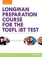 Longman Preparation Course for the TOEFL Test : iBT (3E) Student Book with MyLab Access and MP3 Audio (Longman Preparation Course for the TOEFL Test iBT (3E))