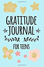 Free Book Gratitude Journal For Teens: Weekly Gratitude Journal With Prompts | 54 Weeks Of Gratitude Journaling