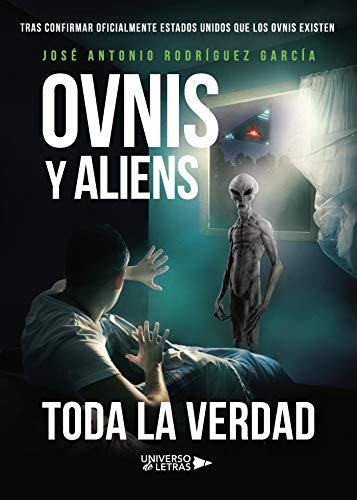 Ovnis y Aliens: Toda la Verdad