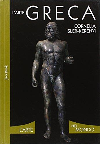 L'arte greca. Ediz. illustrata