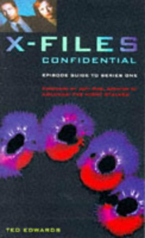 The X-Files Confidential: episode guide to series one