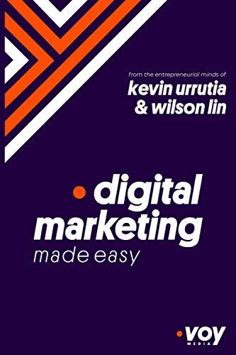 Digital Marketing Made Easy: A-Z Growth Strategies and Key Concepts of Digital Marketing