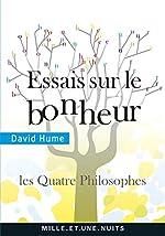 Essais sur le bonheur - Les Quatre philosophes de David Hume