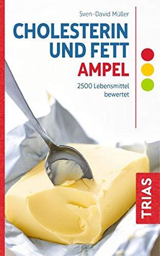 Cholesterin- und Fett-Ampel: 2500 Lebensmittel bewertet (Ampeln)