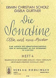 DIE SONATINE 4 - arrangiert für Klavier [Noten / Sheetmusic] Komponist: SCHOLZ ERWIN CHRISTIAN