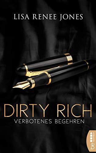 Dirty Rich - Verbotenes Begehren (New York Office Romance 4) (German Edition)